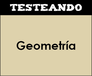 Geometría. 4º ESO - Matemáticas (Testeando)