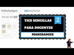 TICs para docentes: Makebadges