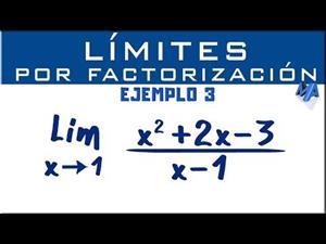 Solución de límites por factorización | Ejemplo 3