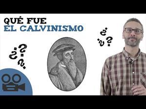 Qué fue el calvinismo