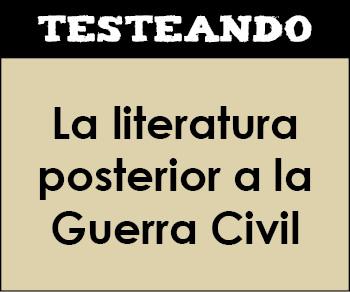 La literatura posterior a la Guerra Civil. 2º Bachillerato - Literatura (Testeando)