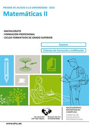 Examen de Selectividad: Matemáticas II. País Vasco. Convocatoria Junio 2013