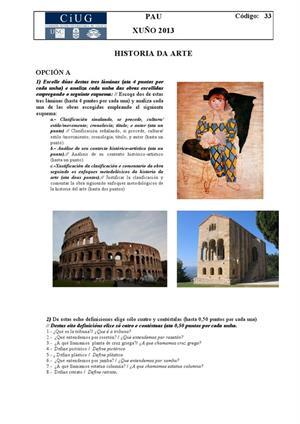 Examen de Selectividad: Historia del arte. Galicia. Convocatoria Junio 2013