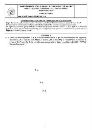 Examen de Selectividad: Dibujo técnico. Madrid. Convocatoria Junio 2013