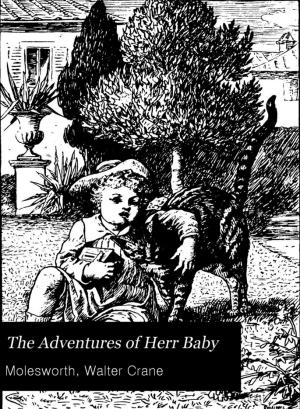 The adventures of Herr Baby (International Children's Digital Library)