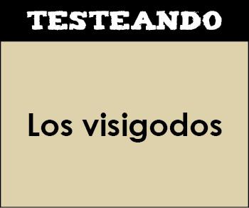 Los visigodos. 2º Bachillerato - Historia de España (Testeando)