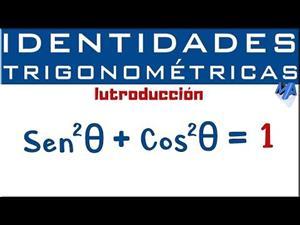 Identidades Trigonométricas. Introducción.