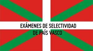 Exámenes de selectividad del País Vasco