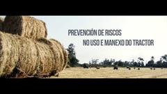 Prevención de riscos no uso e manexo do tractor