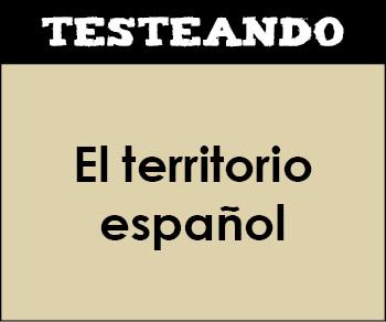 El territorio español. 4º Primaria - Conocimiento del medio (Testeando)