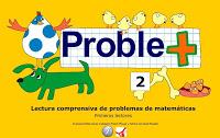 Juega con Tica y Tapo en  Proble+ (Lectura comprensiva de problemas de Matemáticas)