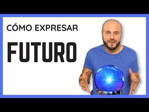 Expresión del futuro en español