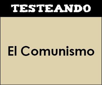 El Comunismo. 1º Bachillerato - Historia del Mundo Contemporáneo (Testeando)