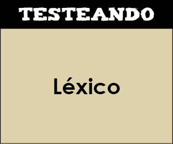 Léxico. 2º Bachillerato - Lengua (Testeando)