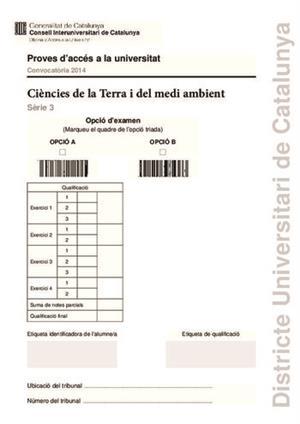 Examen de Selectividad: Ciencias de laTierra. Cataluña. Convocatoria Junio 2014