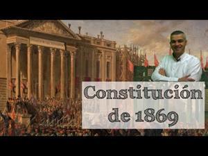 La Revolución Gloriosa y la Constitución de 1869