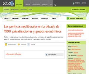 Las políticas neoliberales en la década de 1990: privatizaciones y grupos económicos