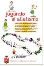 Jugando al atletismo (rfea.es)
