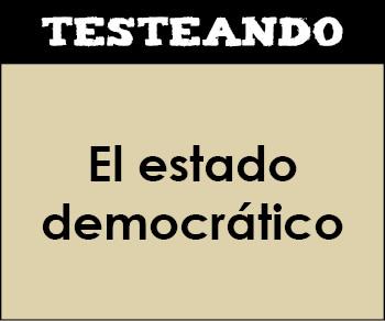 El estado democrático. 1º Bachillerato - Filosofía (Testeando)