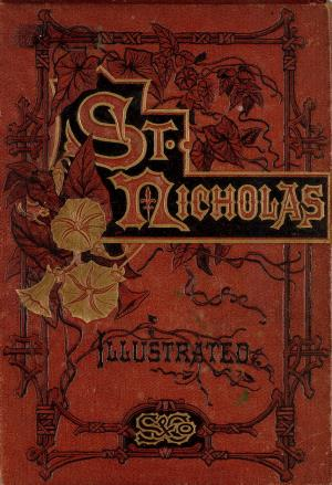 St. Nicholas. June 1875 vol. 2, no. 8 (International Children's Digital Library)