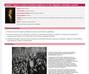 Hipólito Yrigoyen, el primer presidente elegido por el voto obligatorio, masculino y secreto