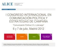 I Congreso Internacional en Comunicación Política y Estrategias de Campaña (ALICE)