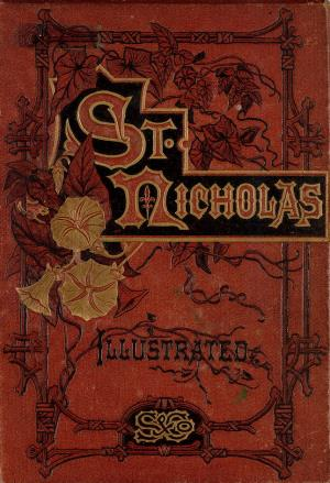 St. Nicholas. November 1874 vol. 2, no. 1 (International Children's Digital Library)