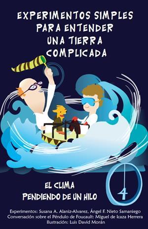 El clima pendiendo de un hilo. Libro 4: Experimentos simples para entender una Tierra complicada (unam.mx)