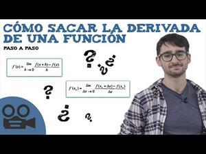 Cómo sacar la derivada de una función paso a paso