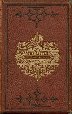 Little savage  (International Children's Digital Library)