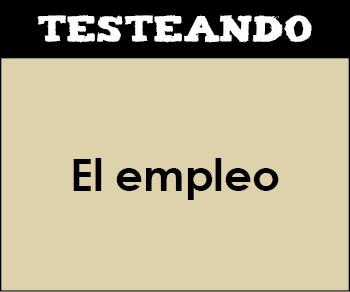 El empleo. 1º Bachillerato - Economía (Testeando)