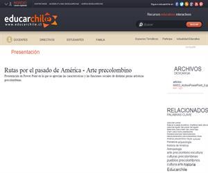 Rutas por el pasado de América - Enseñanza Media: Arte precolombino (Educarchile)
