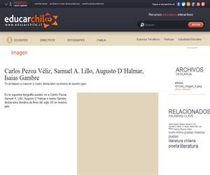 Carlos Pezoa Véliz, Samuel A. Lillo, Augusto D´Halmar, Isaías <b>...</b> (Educarchile)