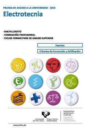 Examen de Selectividad: Electrotecnia. País Vasco. Convocatoria Junio 2014