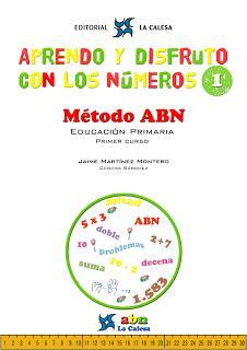 Aprendo y disfruto con los números 1. Método ABN (Ed. La calesa)