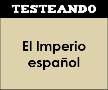 El Imperio español. 2º ESO - Historia (Testeando)