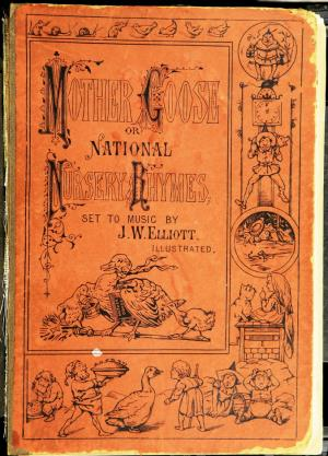 Mother Goose or National nursery rhymes (International Children's Digital Library)