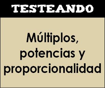 Múltiplos, potencias y proporcionalidad. 6º Primaria - Matemáticas (Testeando)
