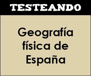 Geografía física de España. 6º Primaria - Conocimiento del medio (Testeando)