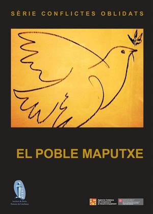 El pueblo Mapuche. Serie conflictos olvidados (IDHC)