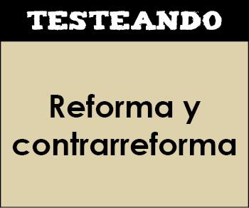 Reforma y contrarreforma. 2º ESO - Historia (Testeando)