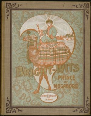 Bright-Wits Prince of Mogadore and the puzzles he had to solve (International Children's Digital Library)