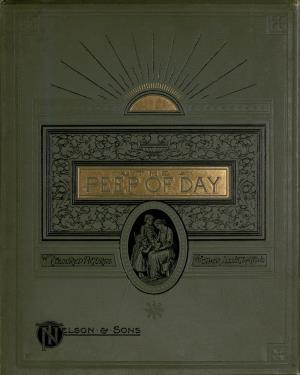 The peep of day  (International Children's Digital Library)
