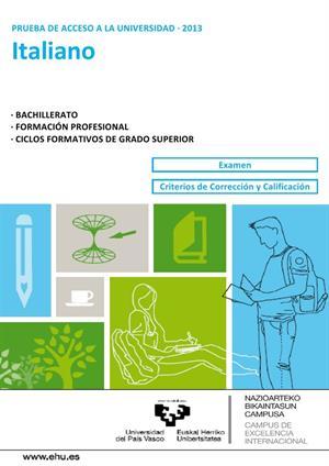 Examen de Selectividad: Italiano. País Vasco. Convocatoria Junio 2013