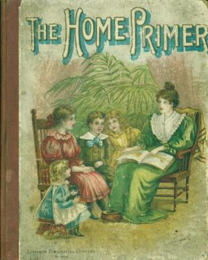 The home primer (International Children's Digital Library)