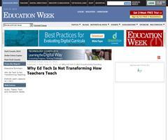 Por qué la educación tecnológica no ha transformado la forma de enseñar de los profesores (edweek.org)