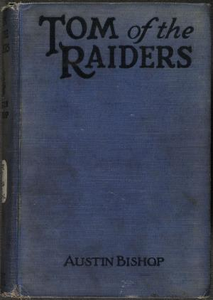 Tom of the raiders (International Children's Digital Library)