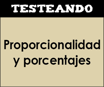 Proporcionalidad y porcentajes. 6º Primaria - Matemáticas (Testeando)