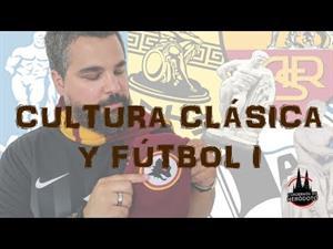 Cultura clásica y fútbol I