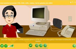 Internetekiko konexioak: RTB, RDSI, ADSL, Kablea, Haririk gabekoa eta LMDS